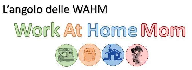 L'angolo delle WAHM